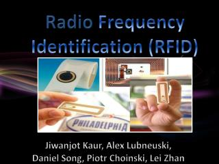 Radio  Frequency Identification (RFID)