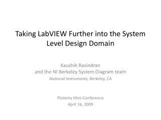 Taking  LabVIEW  Further into the System Level Design Domain