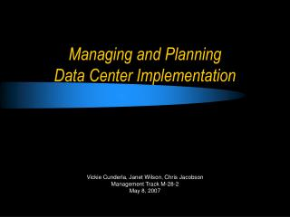 Managing and Planning  Data Center Implementation