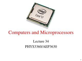 Computers and  Microprocessors