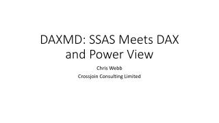 DAXMD: SSAS Meets DAX and Power View