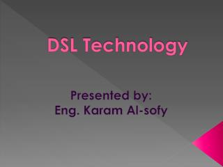 DSL Technology
