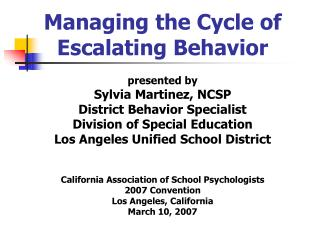 Managing the Cycle of Escalating Behavior