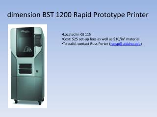 d imension BST 1200 Rapid Prototype Printer