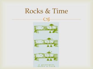Rocks & Time
