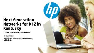 Next Generation Networks for K12 in Kentucky