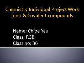 Chemistry  Individual Project Work Ionic & Covalent compounds