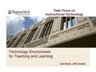 Technology Environment for Teaching and Learning