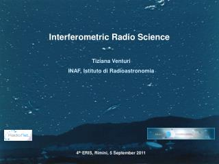 Interferometric Radio Science