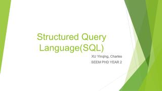 Structured Query  Language(SQL)