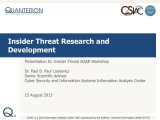 Insider Threat Research and Development
