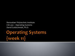Operating Systems {week  11 }