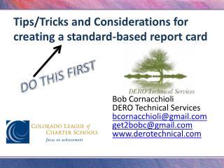 Bob Cornacchioli DERO Technical Services bcornacchioli@gmail get2bobc@gmail