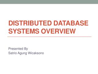 Distributed  Database  Systems Overview