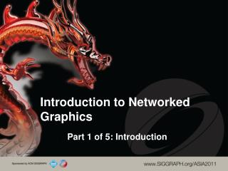 Introduction to Networked Graphics
