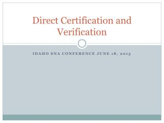 Direct Certification and Verification