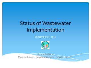 Status of Wastewater Implementation