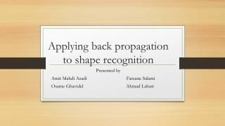 Applying back propagation to shape recognition