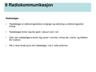 9 Radiokommunikasjon