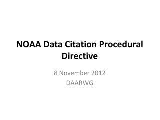 NOAA Data Citation Procedural Directive