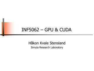 INF5062 – GPU & CUDA
