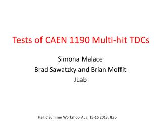 Tests of CAEN 1190 Multi-hit TDCs