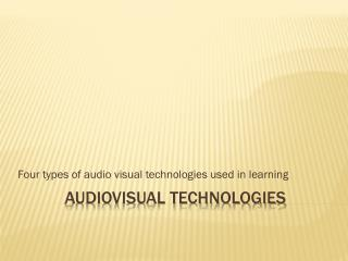 audiovisual technologies