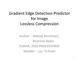 Gradient Edge Detection Predictor for Image  Lossless Compression