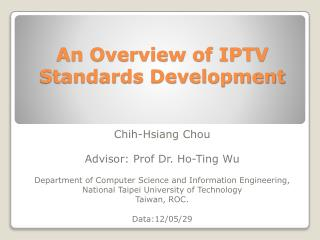 An Overview of IPTV Standards Development