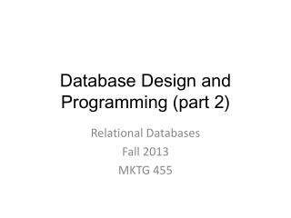 Database  Design and Programming (part 2)