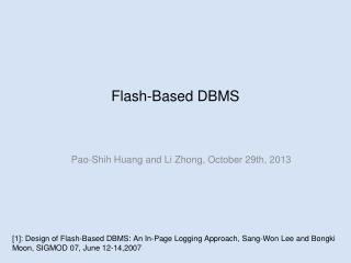 Flash-Based DBMS