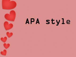 APA styl e