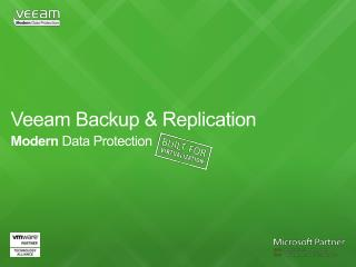 Veeam Backup & Replication  Modern  Data Protection