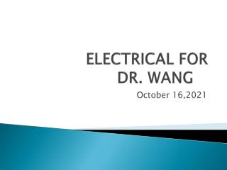 ELECTRICAL FOR DR. WANG