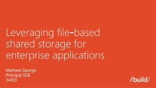 Leveraging file-based  shared storage for  enterprise applications