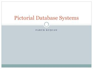 Pictorial Database Systems