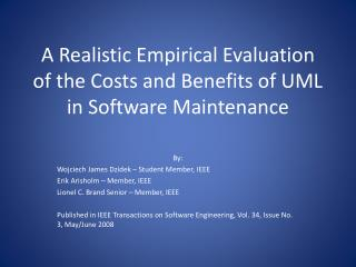 A Realistic Empirical Evaluation of the Costs and Benefits of UML in Software Maintenance