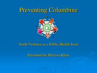 Preventing Columbine