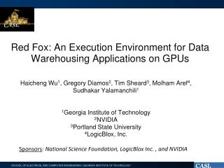 Red Fox: An Execution Environment for Data Warehousing Applications on GPUs