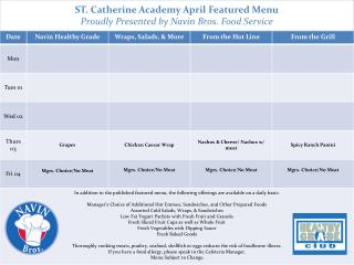 ST. Catherine Academy April  Featured Menu Proudly Presented by Navin Bros. Food Service