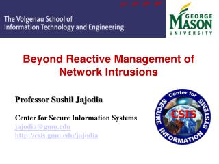 Beyond Reactive Management of Network Intrusions