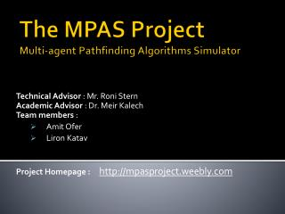 The MPAS Project  Multi-agent Pathfinding Algorithms Simulator