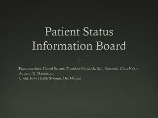 Patient Status Information Board