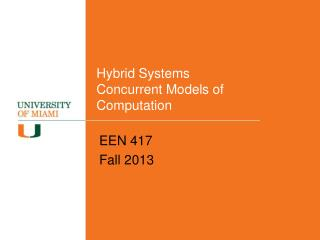 Hybrid Systems Concurrent Models of Computation