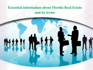 Essential information about Florida Real Estate