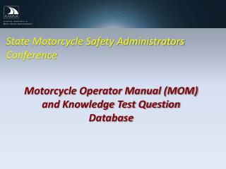 State Motorcycle Safety Administrators Conference