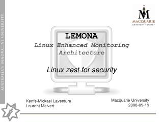 LEMONA Linux Enhanced Monitoring Architecture