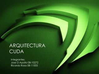 ARQUITECTURA CUDA