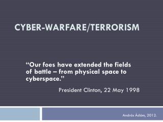 Cyber-warfare/terrorism