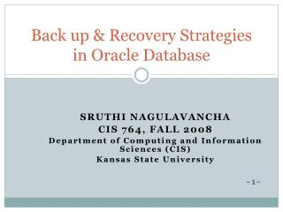 Back up & Recovery Strategies in Oracle Database